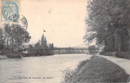 95 LE PONT DE NEUVILLE VUE D AVAL - Neuville-sur-Oise