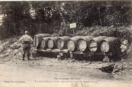 RIEN NE MANQUE AUX POILUS Y A PAS LA GOUTTE A BOIRE MAIS DE L'EAU POUR LA SOUPE ET LE JUS - Guerre 1914-18