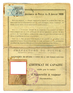 PREFECTURE DE POLICE Certificat De Capacité VALABLE POUR LA CONDUITE D'APPAREILS A VAPEUR  Locomobiles TIMBRE FISCAL1928 - Historical Documents