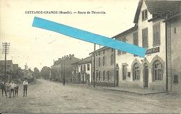 Hettange Grande  Route De Thionville Avec Café Du Commerce Gustave Barbier - Other Municipalities