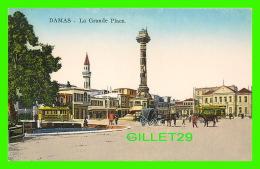 DAMAS, SYRIE - LA GRANDE PLACE - ANIMÉE - SARRAFIAN BROS - - Syrie