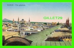 DAMAS, SYRIE - VUE GÉNÉRALE DE LA VILLE  - SARRAFIAN BROS - - Syrie