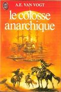 J'ai Lu 1172 - VAN VOGT, Brian W. - Le Colosse Anarchique (1981, TBE) - J'ai Lu