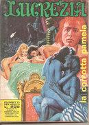 LUCREZIA N. 108 LA CORROTTA PAMELA - Livres, BD, Revues