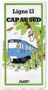 PLAN RESEAU RATP Cap Au Sud  LIGNE 13  Malakoff Chatillon-Montrouge  NOVEMBRE 1976 - Europe