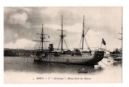 """BATEAU . BREST . """" L'ARMORIQUE """" . BATEAU-ECOLE DES MOUSSES - Réf. N°697 - - Warships"""