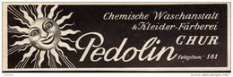 Original Werbung - 1939 - Pedolin , Waschanstalt , Färberei In Chur !!! - Publicités