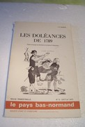 LES DOLEANCES  DE  1789  -- Dans Le Bocage Du Houlme Et La Plaine  D'Argentan - Normandie