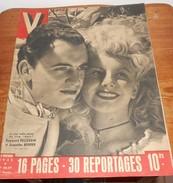 V.  N°58. 59. 16 Novembre 1945. Raymond Pellegrin Et Jacqueline Bouvier. Micheline Presle. Marcel Pagnol.Edith Piaf. - Livres, BD, Revues