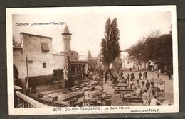 PARIS EXPOSITION COLONIALE 1931 SECTION TUNISIENNE LE CAFÉ MAURE - Éd. BRAUN N° 2078 - 2 Scans - - Mostre
