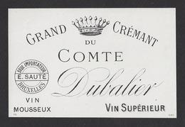 Etiquette De Vin Grand Crémant 1890/1930  - Comte Dubalier -  Région Saumur (49) - Import. E. Sauté à Bruxelles - Etiquettes