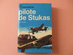 @ PILOTE DE STUKAS , H.U Rudel. Collection J AI LU Leur Aventure. @ - Frans