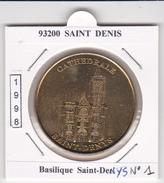 93 SEINE SAINT DENIS -  SAINT DENYS N°1 - LA BASILIQUE    -   1998 - Undated