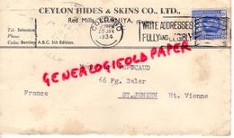 ASIE- CEYLON- CEYLAN- CEYLON HIDES & SKINS CO.LTD- RED MILLS - KELANIYA - A PERUCAUD MEGISSERIE SAINT JUNIEN-1934 - Postales