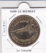 93 SEINE SAINT DENIS -  LE  BOURGET  - LE CONCORDE  - 2012 - 2012