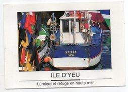 """Ile D'YEU--Lumière Et Refuge En Haute Mer (bateau De Pêche Local  """"P'TIT BO""""- YEU  ,cpm N°191 éd Artaud - Ile D'Yeu"""