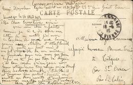 CORRESP. MILITAIRE D'UN SOLDAT AU 127eINFANT. 28e C - GUERET-SUR CPA -LIMOGES DATEE 16 MAI 1915-OBLIT. LIMOGES-GARE - 1914-18