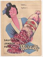 Protège Cahier Saucisson Jambon Paté Mireille Arles. Vers 1950-60 - Alimentaire
