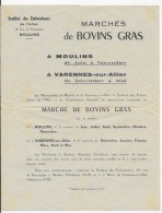 Marchés De Bovins Gras 03 MOULINS Et VARENNES SUR ALLIER - Affiches