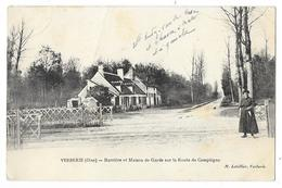 Cpa: 60 VERBERIE (ar. Senlis) Barriére Et Maison De Garde Sur La Route De Compiègne (Passage à Niveau) 1912 - Verberie