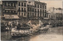 CETTE / SETE (34) - CONCOURS DE JOUTE REGIONALES - LA RENCONTRE - Sete (Cette)