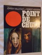 Programme Cinéma - Point De Chute - Johnny Hallyday, Robert Hossein - 24 X 31 Cm - - Other Formats