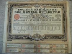 Société Parisienne Des Hôtels Du Centre - Obligation De 6% De 1000 F Au Porteur 1930 - Tourisme