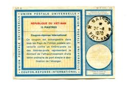 !!! VIET-NAM : COUPON REPONSE INTERNATIONAL A 15 PIASTRES CACHET DE SAIGON DU 24/11/1970 - Vietnam