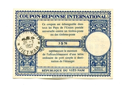 !!! VIET-NAM : COUPON REPONSE INTERNATIONAL A 3 DOLLARS 70 CACHET DE SAIGON DU 26/3/1957 - Vietnam