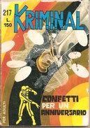 KRIMINAL N. 217 CONFETTI PER UN ANNIVERSARIO CORNO - Libri, Riviste, Fumetti