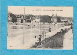 Melun, 1921. - Les Moulins Et L'Église Notre-Dame. - Les Pêcheurs à La Ligne. - Melun