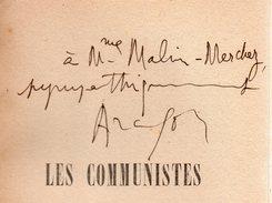ARAGON.Les Communistes.Paris,La Bibliothèque Française,1949-1951.cinq Volumes.volume Quatre Dédicacé Par L'auteur . - War 1939-45