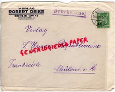 ALLEMAGNE- BERLIN SW.48- VERLAG ROBERT DEIKE- FRIEDRICHSTRASSE 13-DRUCKSACHE-1920- UNION REPUBLICAINE CHALONS SUR SAONE - 1900 – 1949