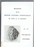 REVUE ARCHEOLOGIE DE SETE ET SA REGION 1971 VILLEVEYRAC VALMAGNE GARDIOLE ESCANIN LES BAUX FLORENSAC PORTIRAGNES SAUSSAN - Languedoc-Roussillon