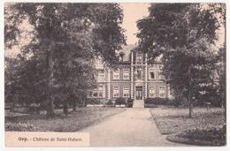 Orp: Château De Saint-Hubert. - Orp-Jauche