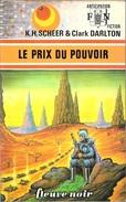 FNA 743 - SCHEER Et DARLTON- Le Prix Du Pouvoir (BE+) - Fleuve Noir