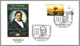 160 Años Muerte De CARL FRIEDRICH GAUSS. Fisico, Matematico Y Astronomo. Fredenbeck 2015 - Physics
