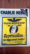 CHARLIE HEBDO N°201 - 24 Avril 1996 - UN GROS PATRON DE PRESSE EST MORT. REPRESAILLES : 100 OTAGES FUSILLES ! - Journaux - Quotidiens