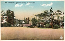 HIROSHIMA IMPERIAL HEADQUARTERS - Hiroshima