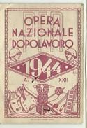 Tessera Opera Nazionale Dopolavoro - Anno 1944 XXII - Ministero Finanze? - Vecchi Documenti