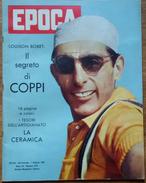 """EPOCA - """"IL SEGRETO DI COPPI"""" - FAUSTO AVEVA QUALCOSA DI TRAGICO E MERAVIGLIOSO - PARLA LUISON BOBET - 1 GENNAIO 1961 - Sport"""
