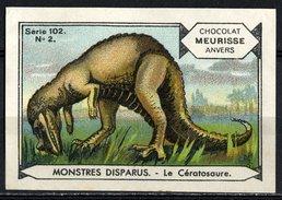 Meurisse - Ca 1930 - 102 - Monstres Disparus, Dinosaurs - 2 - Le Cératosaure - Sonstige