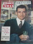 FRANCE URSS Magazine N° 134 Novembre 1956 Yves MONTAND, Tout Sur Les Soviétiques Aux Jeux Olympiques De Melbourne - Autres