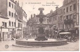 80 - En Franche-Comté - Besançon - Place Bacchus - La Fontaine ( Automobile Traction ) - Besancon