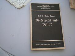 Prof Dr Victor Bruns Volterrecht Und Politik Berlin 1934 27 Pages - Bücher, Zeitschriften, Comics