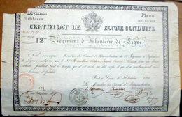 12 ° REGIMENT D'INFANTERIE DE LIGNE CERTIFICAT DE BONNE CONDUITE 1826 PLACE DE LYON - Documents Historiques