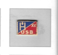 Pin´s  Sport  Rugby  USB XV,  Union.Sportive . Bouscataise (le Bouscat En Gironde) - Rugby