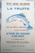 Publicité Avec Guide Culinaire, Pisciculture Du Moulin De Glaires à MEREVILLE 91660 - Publicités