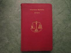 Almanach HACHETTE 1940 - Petite Encyclopédie Populaire De La Vie Pratique - Edition De Luxe - 372 Pages - Calendriers