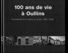 100 ANS DE VIE A OULLINS - Rhône-Alpes